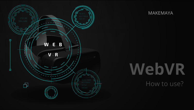 WHAT IS WEBVR AND HOW TO USE IT?