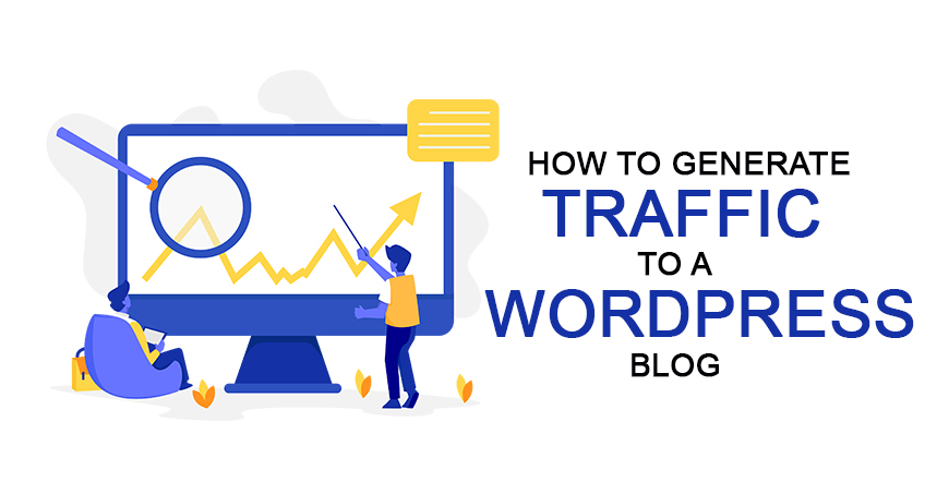 How to generate traffic to a WordPress blog
